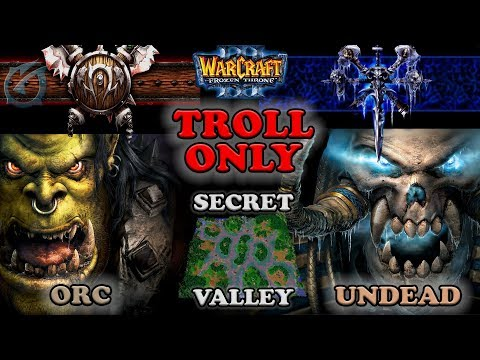 Grubby | Warcraft 3 The Frozen Throne | OR v UD - Troll Only - Secret Valley