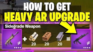 HOW TO GET THE NEW FORTNITE HEAVY AR (Fortnite SIDEGRADE your weapon)