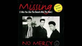 Скачать No Mercy Missing I Miss You Like The Deserts Miss The Rain 1995