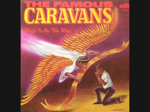 """Im A Pilgrim"" - The Caravans feat, Albertina Walker"