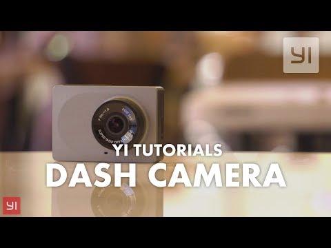YI Tutorials: Dash Camera