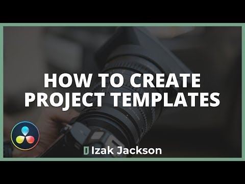 Speed Up Your Edit With Project Templates In Davinci Resolve
