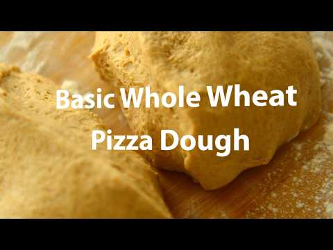 Basic Whole Wheat Pizza Dough