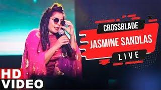 Jasmine Sadlas | Live At Jaipur | Gaana Crossblade Music Festival 2019 | Speed Records