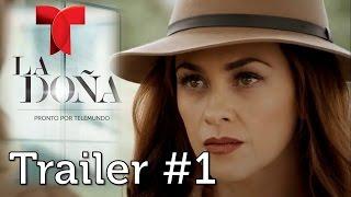 La Doña - Trailer 1 | Telemundo 2016