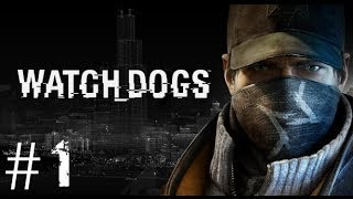 Watch Dogs | Walkthrough Ep.1 - Bottom of The Eighth (PC-Alienware x51)