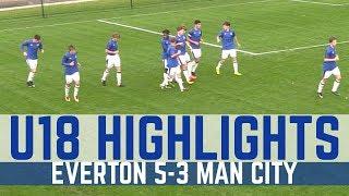 U18 HIGHLIGHTS: EVERTON 5-3 MAN CITY