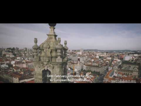 Porto - European Best Destination 2017 (short version)