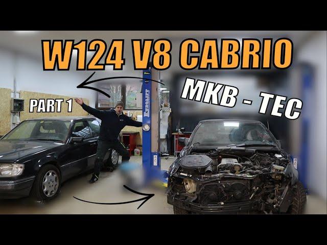 MKB TEC | Wir bauen ein Mercedes W124 V8 M119 Cabrio | Part 1
