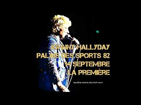 Johnny Hallyday palais des sports 14 septembre 82 La première rare partie 2
