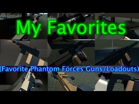 Roblox Phantom Forces - My Favorites