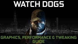 Watch dogs guide performance