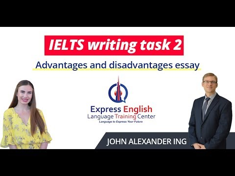 IELTS Writing Task 2: Advantages & Disadvantages Essay