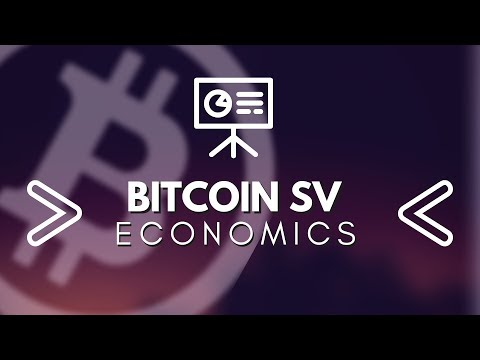 Bitcoin SV Game Theory and Economics BSV