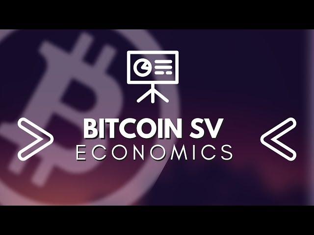Bitcoin SV Game Theory and Economics BSV