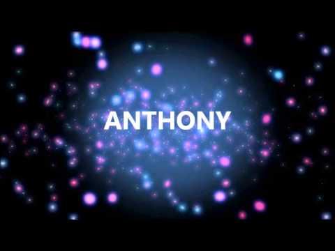 Joyeux Anniversaire Anthony Youtube