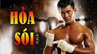 Phim Hành Động 2020: HỎA SÓI (Thuyết Minh)