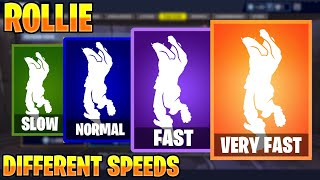 FORTNITE ROLLIE EMOTE AT DIFFERENT SPEEDS! (SLOW, NORMAL, FAST, VERY FAST...)
