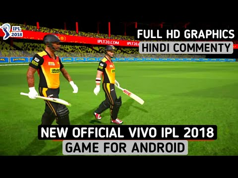 NEW OFFICIAL VIVO IPL 2018 GAME FOR ANDROID WITH FULL HD GRAPHICS+HINDI COMMENTRY+ALL IPL FEATURES
