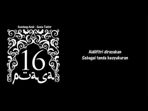 Dendang Anak - Gema Takbir (lirik) OST 16 puasa