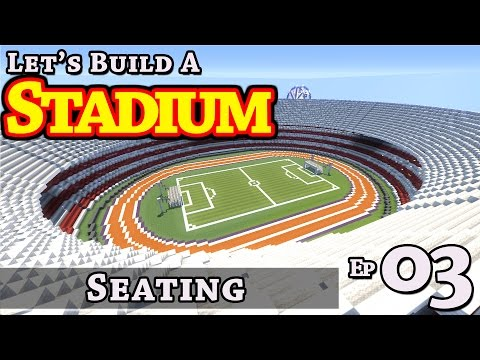 Stadium :: How To Build :: Seating :: E3 :: Minecraft :: Z One N Only