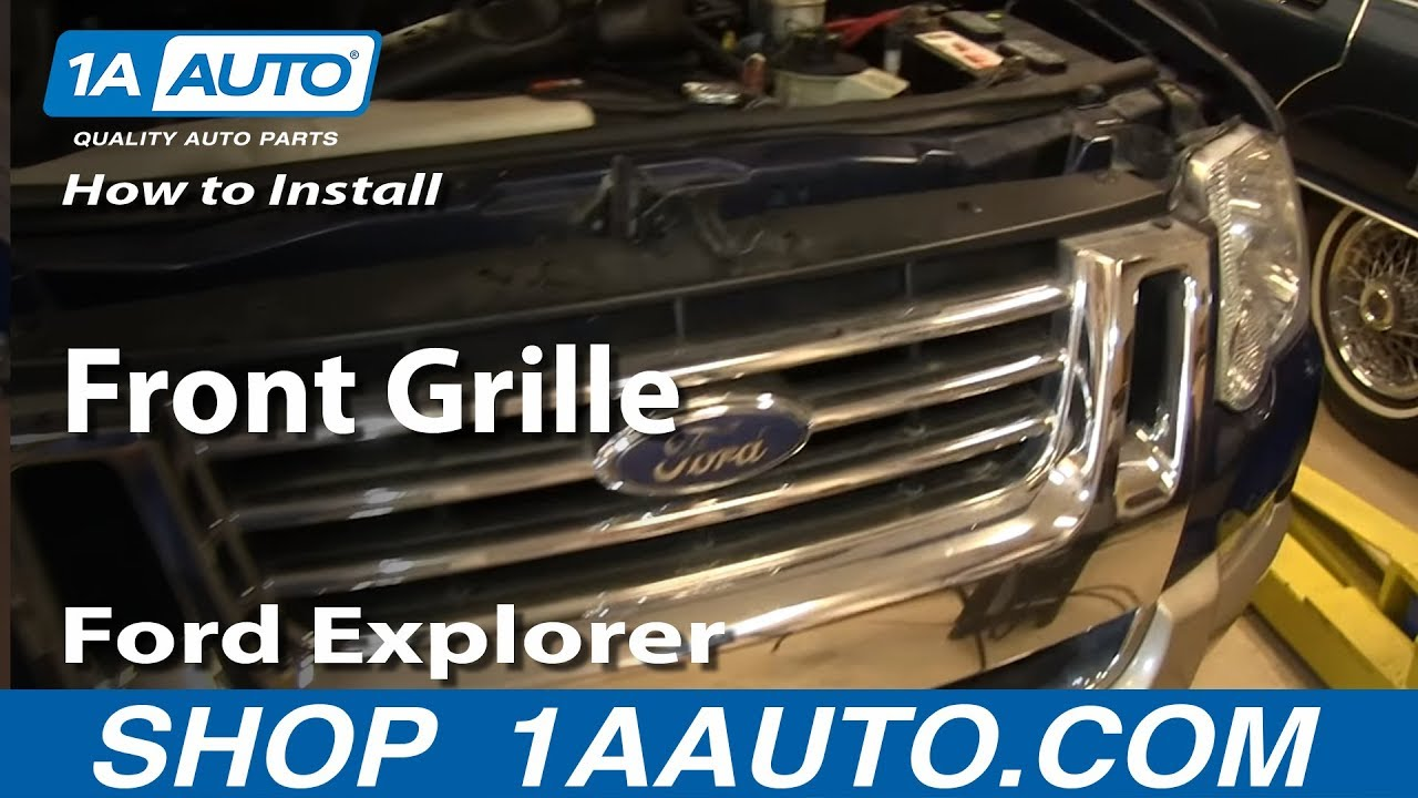 How To Install Remove Replace Front Grille 200610 Ford Explorer and Sport Trac  YouTube