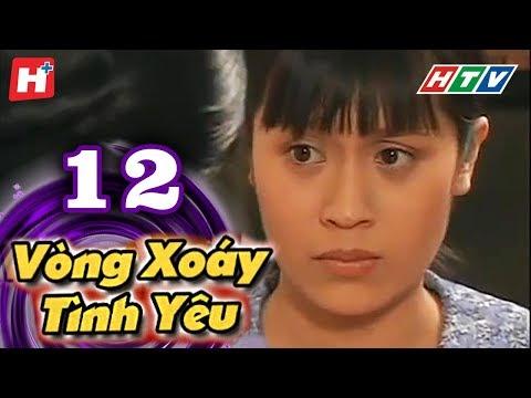 Vòng Xoáy Tình Yêu - Tập 12 | Phim Tình Cảm Việt Nam Đặc Sắc Nhất 2016