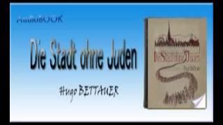 Die Stadt ohne Juden Hugo BETTAUER  Audiobook
