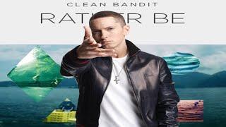 Eminem ft. Clean Bandit - Rather Be Without Me (Full Version)
