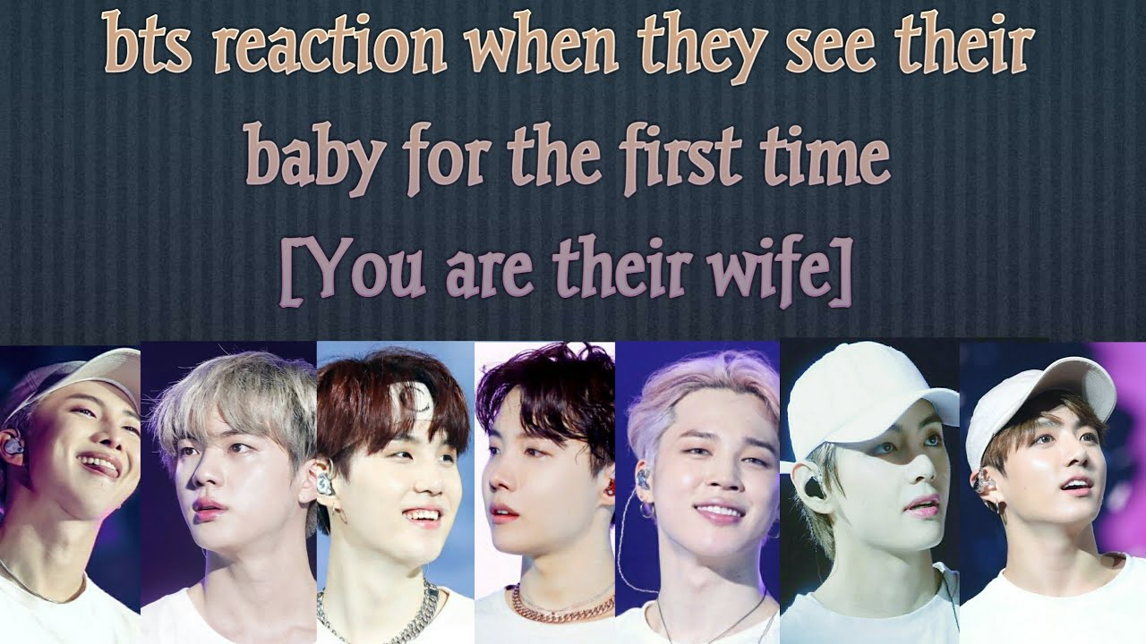 BTS IMAGINE [bts reaction when they see their baby for the first time]