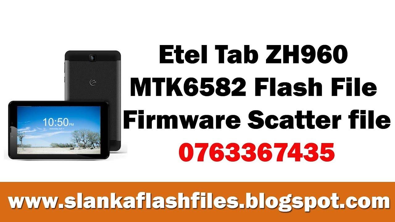 Etel Tab ZH960 MTK6582 Flash File Firmware Scatter file
