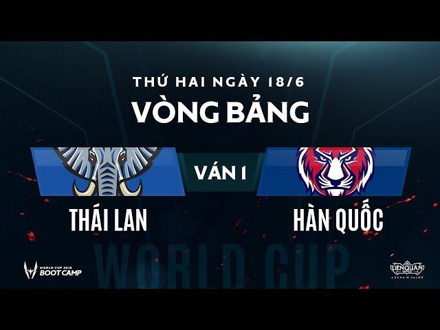 Vòng bảng BootCamp AWC: Hàn Quốc vs Thái Lan - Ván 1 - Garena Liên Quân Mobile