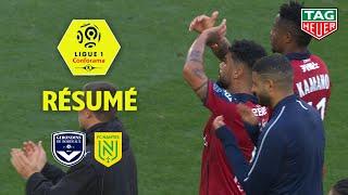 Girondins de Bordeaux - FC Nantes ( 2-0 ) - Résumé - (GdB - FCN) / 2019-20