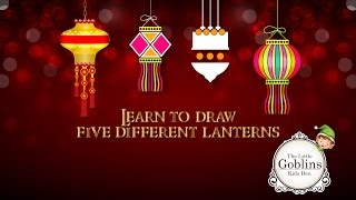 Learn to draw 4 different lanterns - Diwali Special on The Little Goblins Kids Den