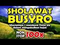 sholawat busyro nonstop 100x