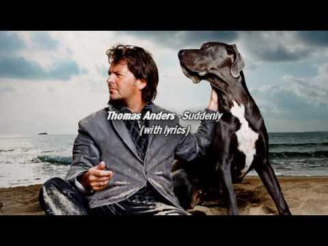 Thomas Anders - Suddenly (Premium Edition) with Lyrics