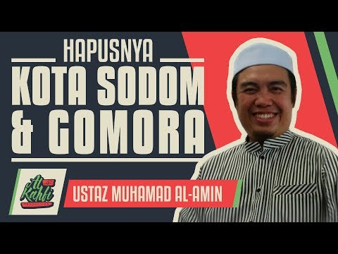 Ustaz Muhamad Al-Amin - Hapusnya Kota Sodom & Gomora #alkahfiproduction