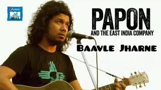 Papon - Baavle Jharne (MTV Indies Audio Version)