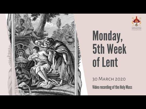 Catholic Weekday Mass Online - Monday, 5th Week of Lent