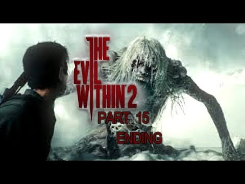 The Evil Within 2 Gameplay Walkthrough Part 15 (ENDING) Let's Play