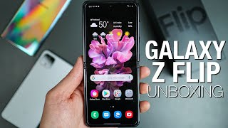 Galaxy Z Flip: Unboxing and Tour!