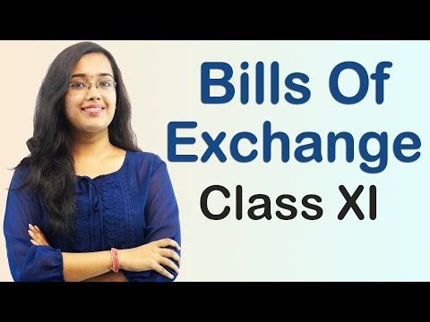 Bills Of Exchange - Introduction - Basic Terms (Accounts Class 11th)