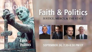 Faith and Politics: Justice, Mercy, and the State