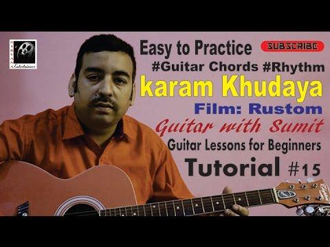 Guitar Chords and Strumming pattern II Practice II O karam Khudaya ...