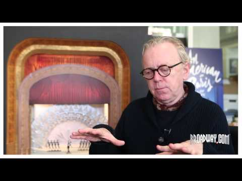 Designing Broadway: AN AMERICAN IN PARIS Set and Costume Designer Bob Crowley