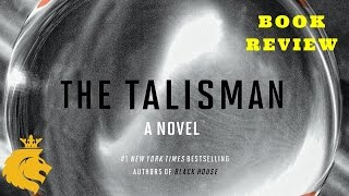 THE TALISMAN by Stephen King & Peter Straub - Book Review