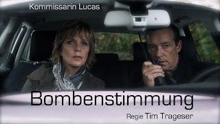 Trailer: kommissarin lucas: bombenstimmung