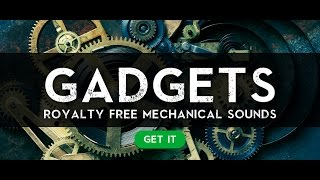 GADGETS Sound Effects Product Tour - Wave Brigade Royalty Free Sound Effect Pack