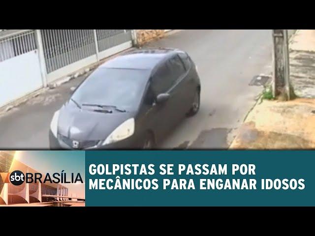 Golpistas se passam por mecânicos para enganar idosos | SBT Brasília 11/03/2019