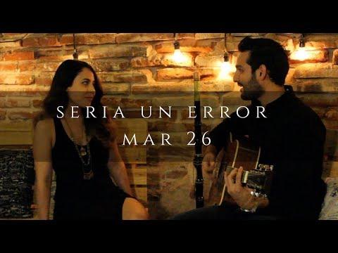 Sería Un Error - Regulo Caro / Cover / Mar 26
